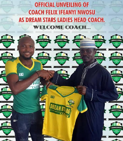 Coach Felix Ifeanyi Nwosu And Dream Stars Ladies FC Mutually Part Company