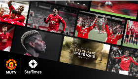 Manchester United announces partnership with StarTimes to offer MUTV in Nigeria, other African countries:: All Nigeria Soccer